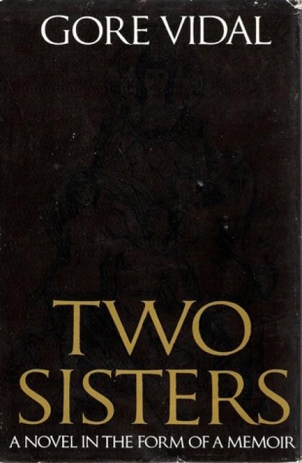 Гор Видал, «Две сестры»