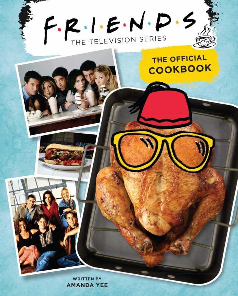 Кулинарная книга по мотивам сериалов «Друзья»