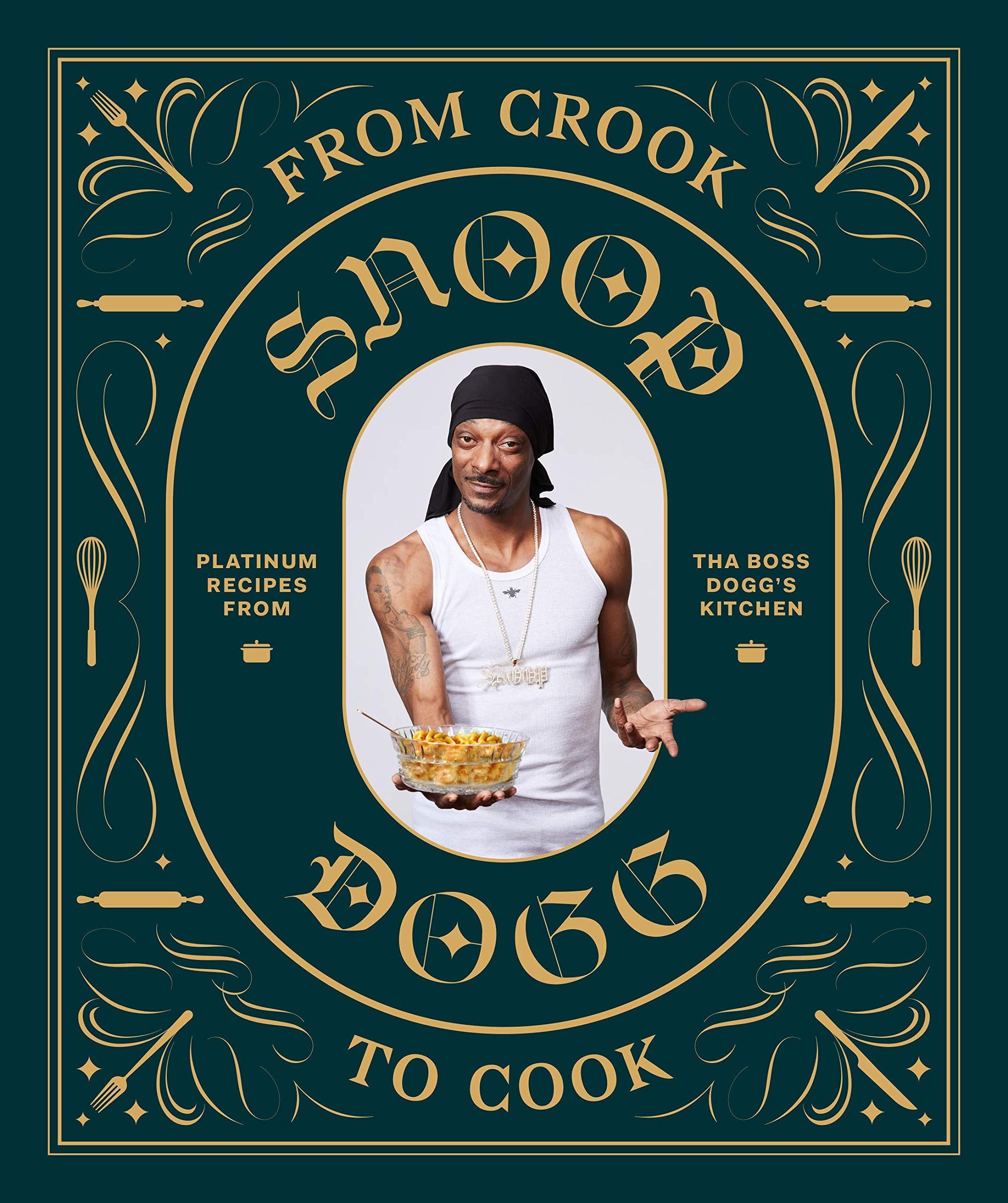 Снуп Догг, «From Crook toCook: Platinum Recipes from Tha Boss Dogg's Kitchen» 10 кулинарных книг знаменитостей